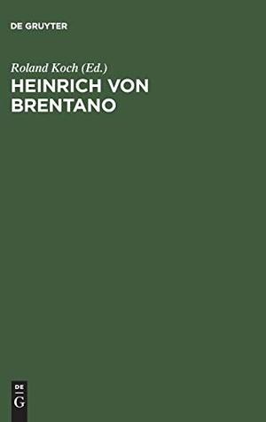 Roland Koch / Frank-Lothar Kroll. Heinrich von Brentano - Ein Wegbereiter der europäischen Integration. De Gruyter Oldenbourg, 2004.