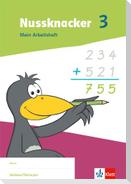Nussknacker 3. Arbeitsheft Klasse 3.  Ausgabe Sachsen und Thüringen