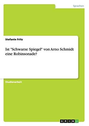 """Fritz, Stefanie. Ist """"Schwarze Spiegel"""" von Arno S"""