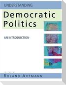 Understanding Democratic Politics: An Introduction
