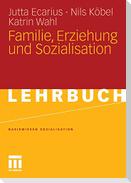 Familie, Erziehung und Sozialisation