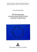 Die Beziehungen zwischen dem roten Kreuz und dem Völkerbund