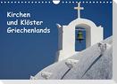Kirchen und Klöster Griechenlands (Wandkalender 2022 DIN A4 quer)