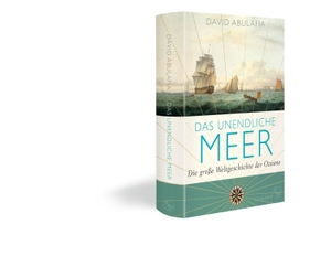 Abulafia, David. Das unendliche Meer - Die große Weltgeschichte der Ozeane. FISCHER, S., 2021.