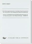 Die Erklärungskomponente in hybriden Expertensystemen mit numerischer und symbolischer Wissensverarbeitung