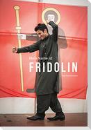 Mein Name ist Fridolin