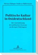 Politische Kultur in Ostdeutschland