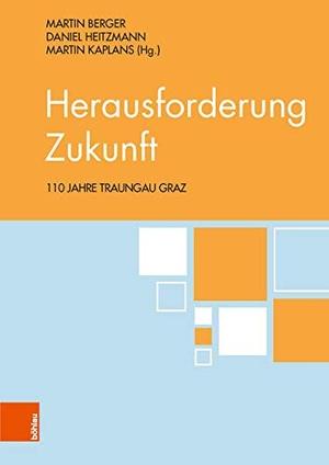 Daniel Heitzmann / Martin Berger / Martin Kaplans. Herausforderung Zukunft - 110 Jahre Traungau Graz. Böhlau Wien, 2018.