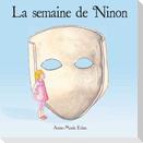 La semaine de Ninon