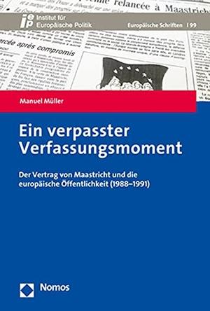 Müller, Manuel. Ein verpasster Verfassungsmoment