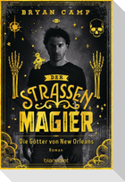 Der Straßenmagier - Die Götter von New Orleans
