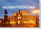 Ostdeutschand - die neuen Bundesländer (Wandkalender 2022 DIN A2 quer)