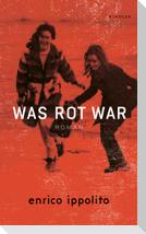 Was rot war