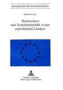 Bankstruktur und Notenbankpolitik in den Ostarabischen Ländern
