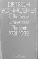 Ökumene, Universität, Pfarramt 1931 - 1932