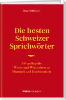 Die besten Schweizer Sprichwörter