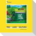 Frei - Land - Haltung