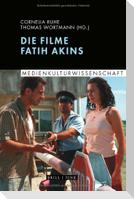 Die Filme Fatih Akins