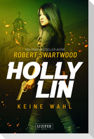KEINE WAHL (Holly Lin 2)