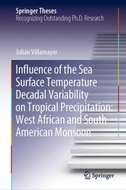 Influence of the Sea Surface Temperature Decadal Variability on Tropical Precipitation: West African and South American Monsoon