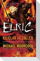 Kiliclar ve Güller - Elric
