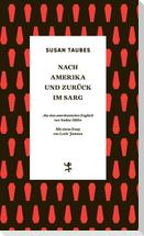 Nach Amerika und zurück im Sarg