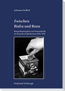 Zwischen Biafra und Bonn