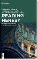 Reading Heresy