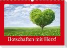 Botschaften mit Herz! (Wandkalender 2021 DIN A3 quer)