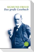 Sigmund Freud: Das große Lesebuch