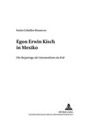Egon Erwin Kisch in Mexiko