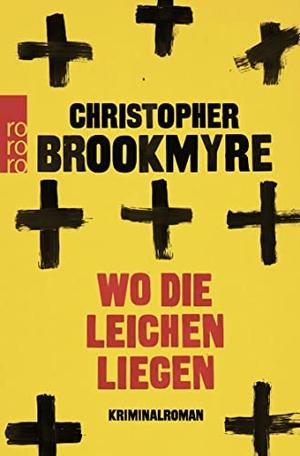 Christopher Brookmyre / Hannes Meyer. Wo die Leich
