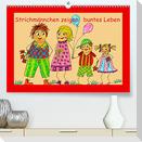 Strichmännchen zeigen buntes Leben (Premium, hochwertiger DIN A2 Wandkalender 2022, Kunstdruck in Hochglanz)