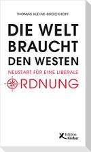 Die Welt braucht den Westen