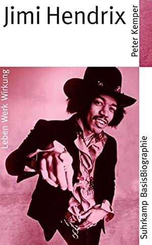 Peter Kemper. Jimi Hendrix. Suhrkamp, 2009.