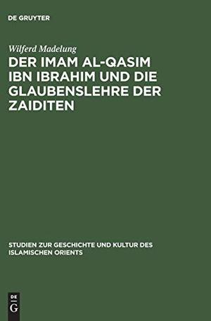 Madelung, Wilferd. Der Imam al-Qasim ibn Ibrahim u
