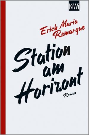 E.M. Remarque / Thomas F. Schneider / Tilmann West