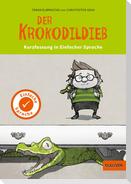 Kurzfassung in Einfacher Sprache. Der Krokodildieb
