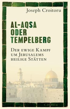 Croitoru, Joseph. Al-Aqsa oder Tempelberg - Der ew