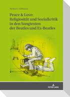 Peace & Love: Religiosität und Sozialkritik in den Songtexten der Beatles und Ex-Beatles