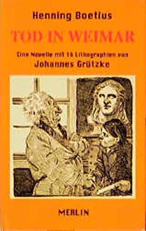 Boetius, Henning. Tod in Weimar. Merlin Verlag, 19
