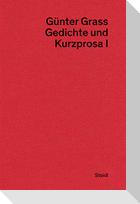 Gedichte und Kurzprosa I
