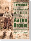 Die erstaunlichen Abenteuer des Aaron Broom