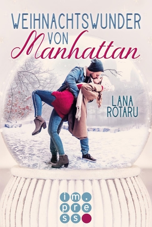 Lana Rotaru. Weihnachtswunder von Manhattan. Carlsen, 2019.