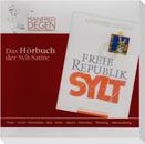 Freie Republik Sylt. Das Hörbuch. CD