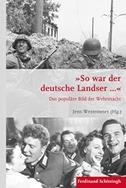 """""""So war der deutsche Landser..."""""""