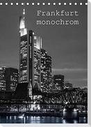Frankfurt monochrom (Tischkalender 2022 DIN A5 hoch)