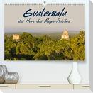 Guatemala - das Herz des Mayareiches (Premium, hochwertiger DIN A2 Wandkalender 2022, Kunstdruck in Hochglanz)