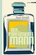 Der parfümierte Mann