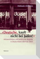 »Deutsche, kauft nicht bei Juden!«